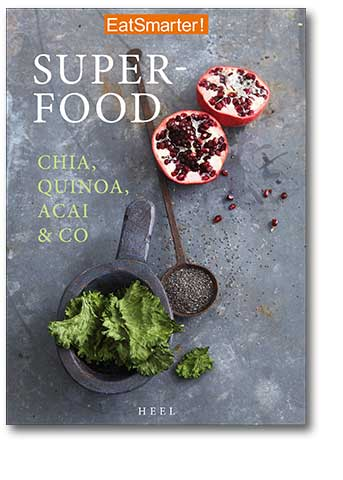 Superfood – Chia, Quinoa, Acai & Co.